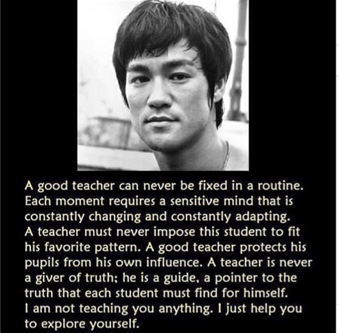 Bruce Lee Teacher Quote